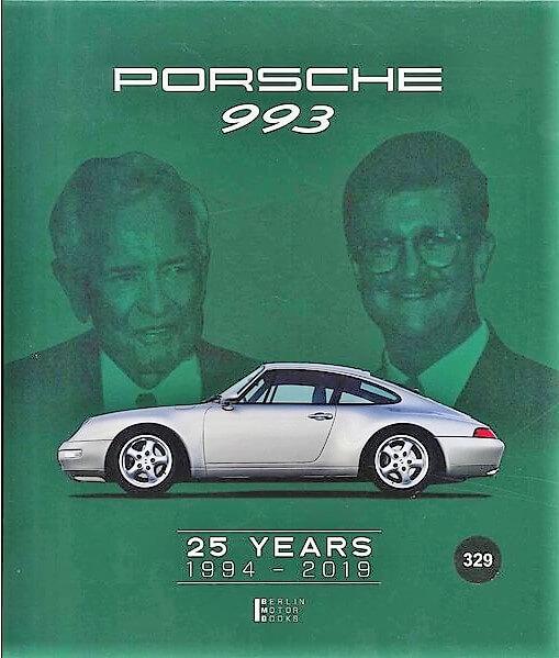 """911愛深き""""スーパーサブ""""開発者達が生んだ奇跡のモデル「993」の登場25年記念の本格資料集【新書紹介】"""