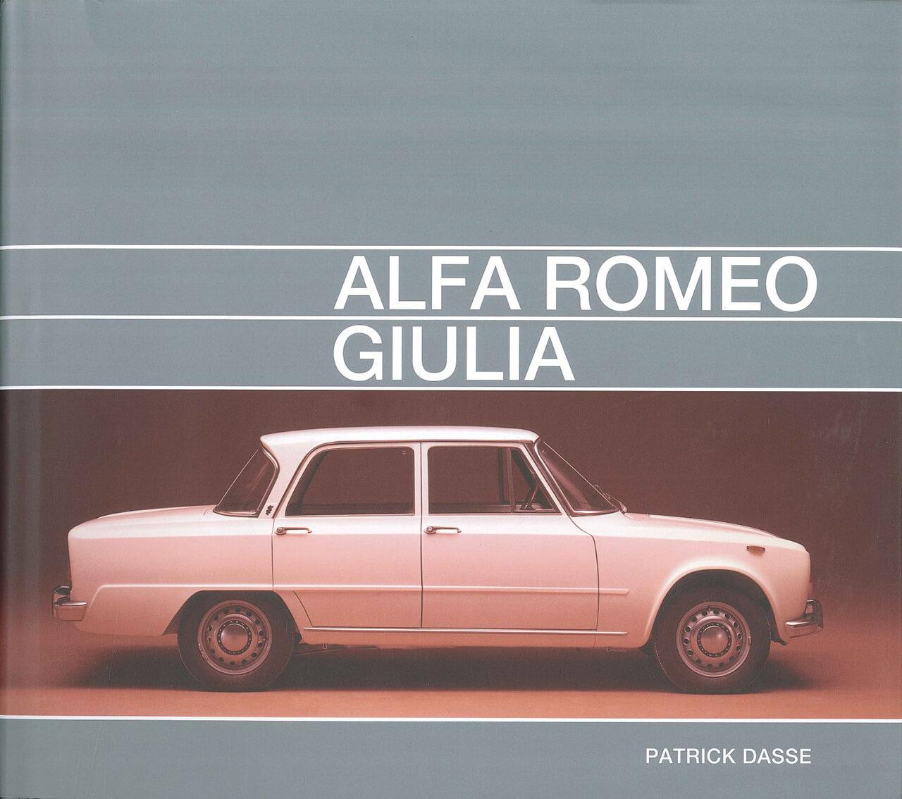 アルファロメオ・ジュリアについて「これ以上の資料は存在しない」と言えるほどの充実ぶりが魅力の写真集【新書紹介】