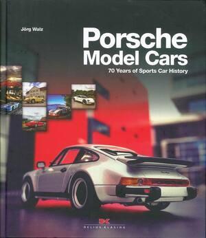 EBBRO、Minichamps、Schuco等、ポルシェの魅力を凝縮した世界中の有名ブランド製モデルカーにスポットを当てたコレクターやモデラー向け写真集【新書紹介】