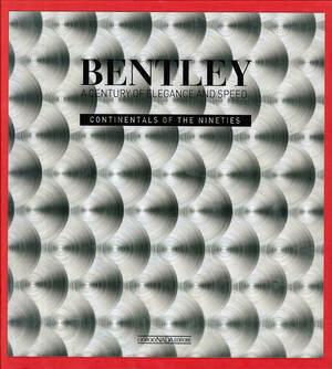 ベントレー生誕100周年を祝し発行された、ベントレーの気品に見合う高いクオリティを誇る煌びやかな写真集【新書紹介】