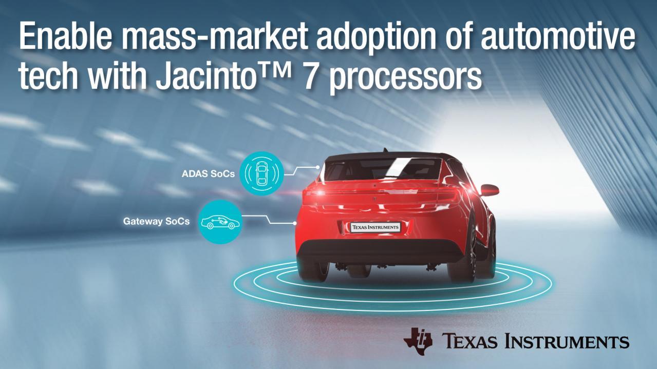 日本テキサス・インスツルメンツ:低消費電力で高性能の新型Jacinto7プロセッサを発表