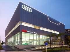 県内唯一のアウディジャパン直営の販売店、国内の旗艦店舗です。